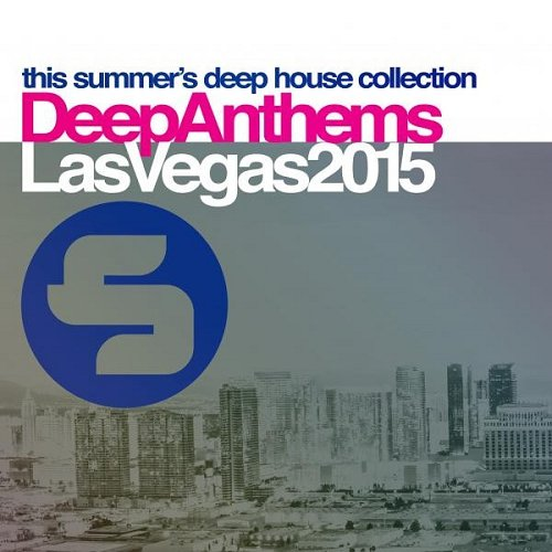 VA - Sirup Deep Anthems Las Vegas 2015