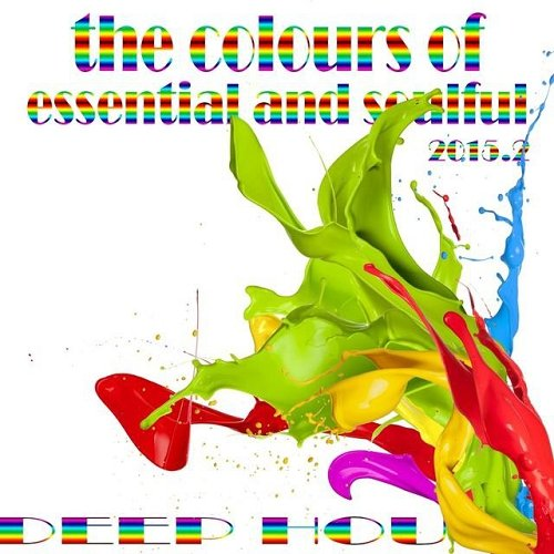 VA - The Colours of Essential and Soulful Deep House 2015 2 (2015)