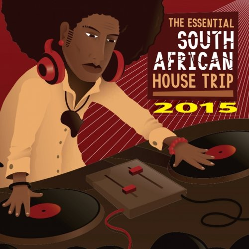 VA - The Essential South African House Trip (2015)