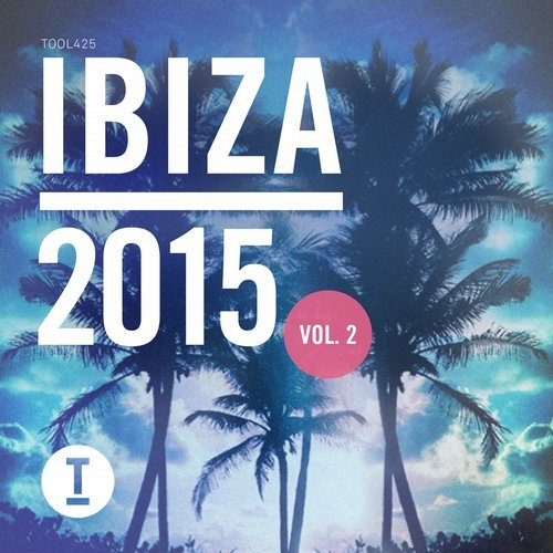 VA - Toolroom Ibiza 2015 Vol. 2 (2015)