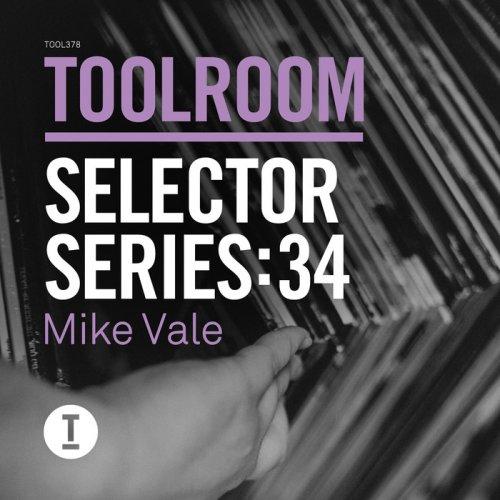 VA - Toolroom Selector Series: 34 Mike Vale (2015)