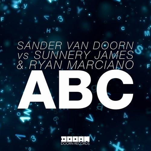 Sander van Doorn vs. Sunnery James & Ryan Marciano - Abc (Extended Mix)