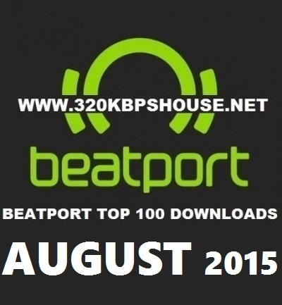 beatport-top-100-DOWNLOAD-AUGUST-2015