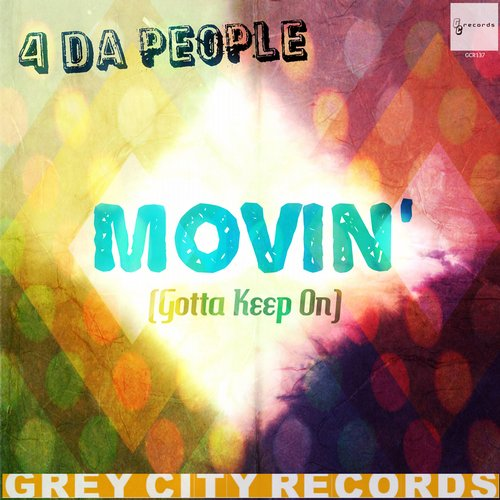 4 Da People - Movin' (Gotta Keep On)