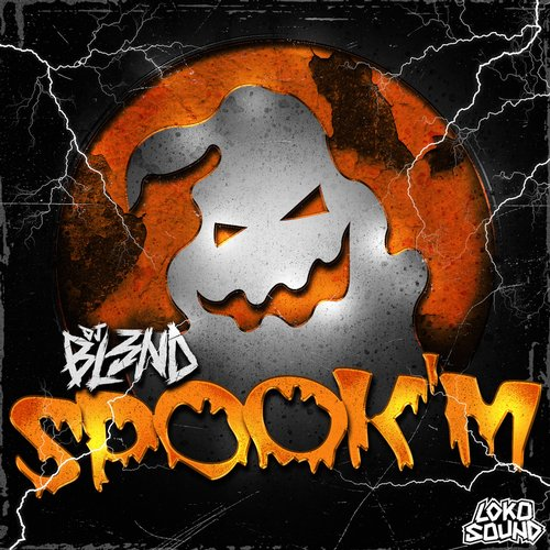 Bl3nd - Spook'm (Original Mix)