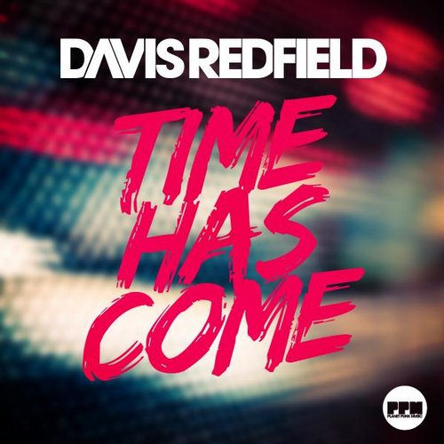 Davis Redfield - Time Has Come (Extended Mix)