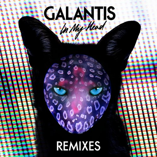 Galantis - In My Head (REMIXES)