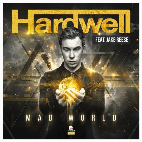 Hardwell feat. Jake Reese - Mad World (Radio Edit)