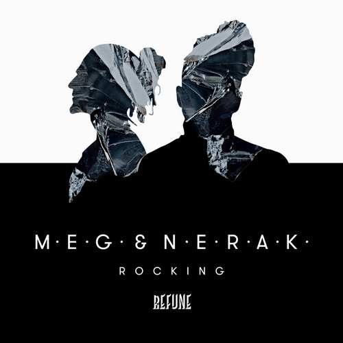 M.E.G. & N.E.R.A.K. - Rocking (Original Mix)