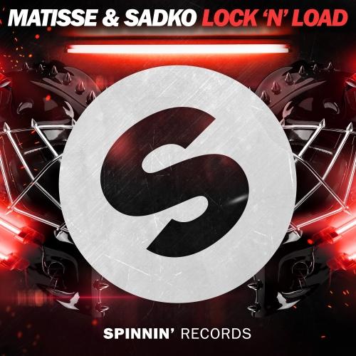 Matisse & Sadko - Lock 'N' Load (Extended Mix)