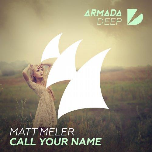 Matt Meler - Call Your Name