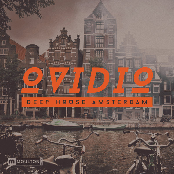 Ovidio -  Deep House Amsterdam (unmixed tracks) (2015)