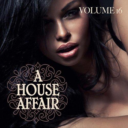 VA - A House Affair Vol 16 (2015)