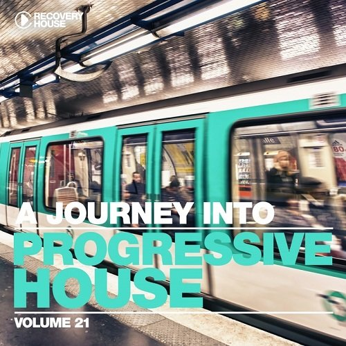 VA - A Journey Into Progressive House, Vol. 21 (2015)