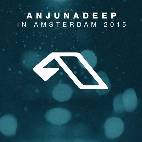 VA - Anjunadeep In Amsterdam 2015