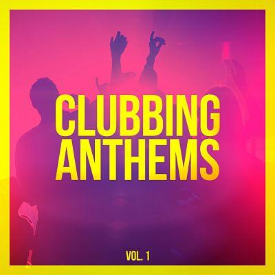 VA - Clubbing Anthems, Vol 1 (2015)