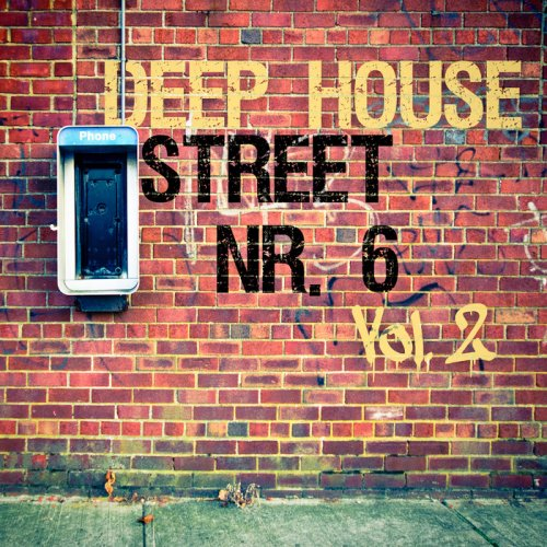 VA - Deep House Street Nr. 6, Vol. 2 (2015)