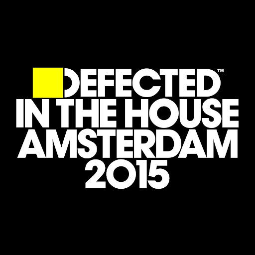 VA - Defected In The House Amsterdam 2015
