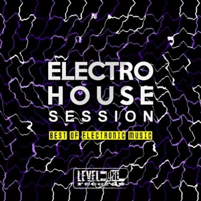 Va Electro House Sessions Best Of Electronic Music