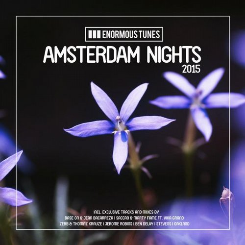 VA - Enormous Tunes - Amsterdam Nights 2015