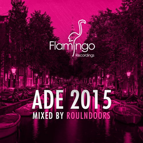 VA - Flamingo ADE 2015