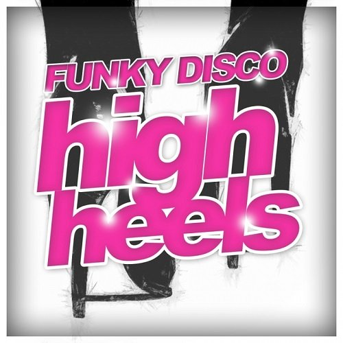 VA - Funky Disco High Heels (2015)