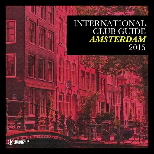VA - International Club Guide Amsterdam 2015