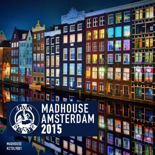 VA - Madhouse Amsterdam 2015