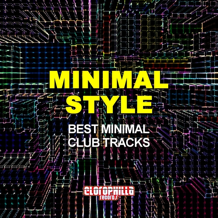 VA - Minimal Style (Best Minimal Club Tracks) (2015)
