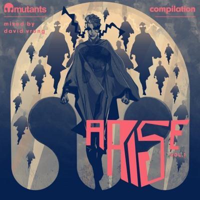 VA - Mutants Arise Compilation, Vol. 1 Mixed by David Vrong (2015)