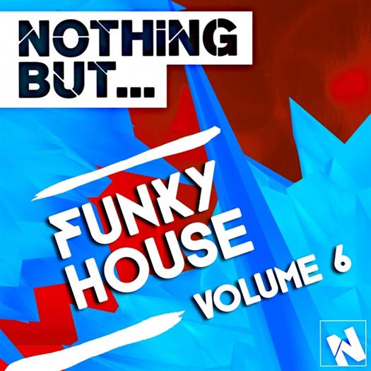 VA - Nothing But... Funky House, Vol. 6 (2015)