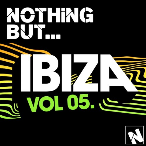 VA - Nothing But... Ibiza, Vol. 5 (2015)