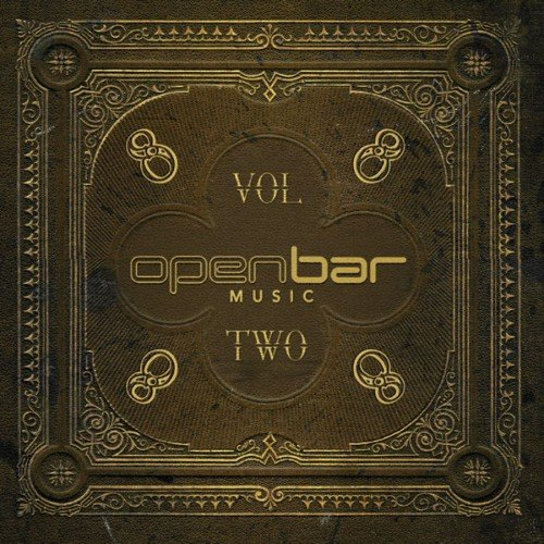 VA - Open Bar Music - 8 Years Vol. 2 (2015)