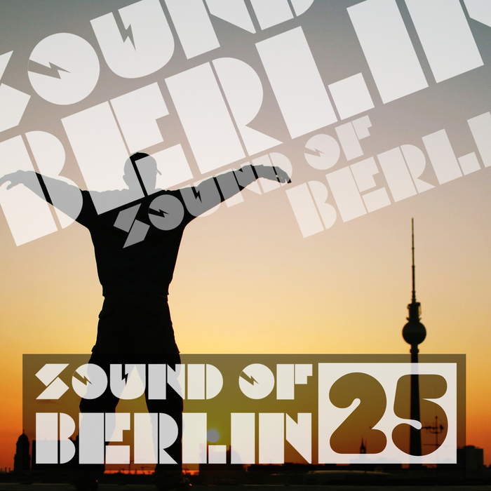 VA - Sound of Berlin, Vol. 25 (2015)