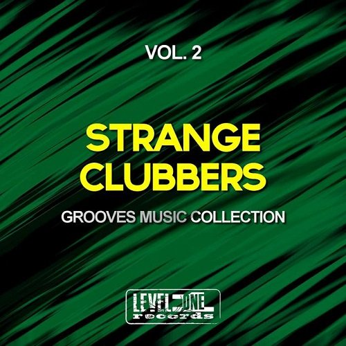 VA - Strange Clubbers Vol 2 (Grooves Music Collection) 2015