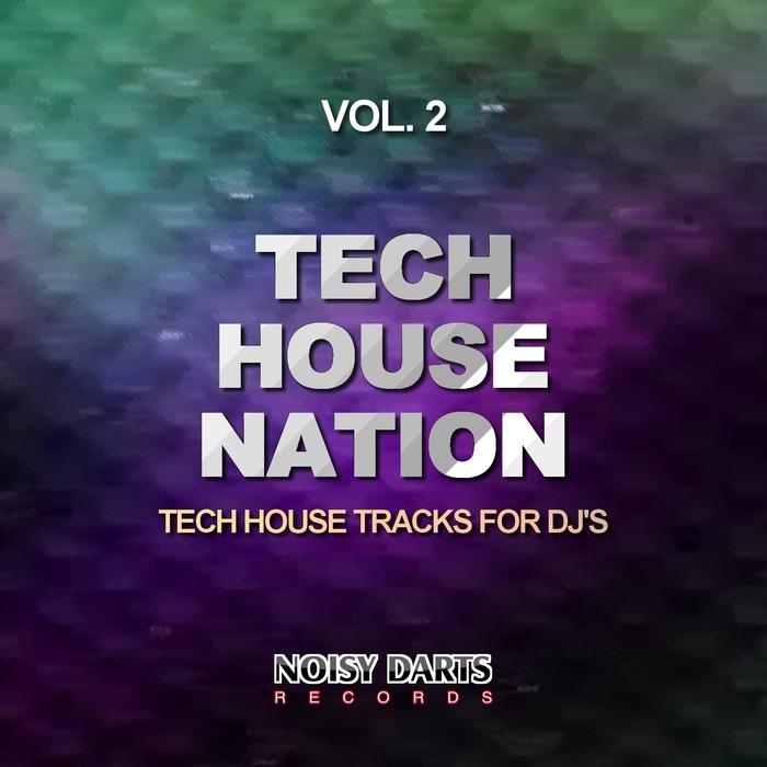 VA - Tech House Nation Vol 2 Tech House Tracks For Dj's 2015