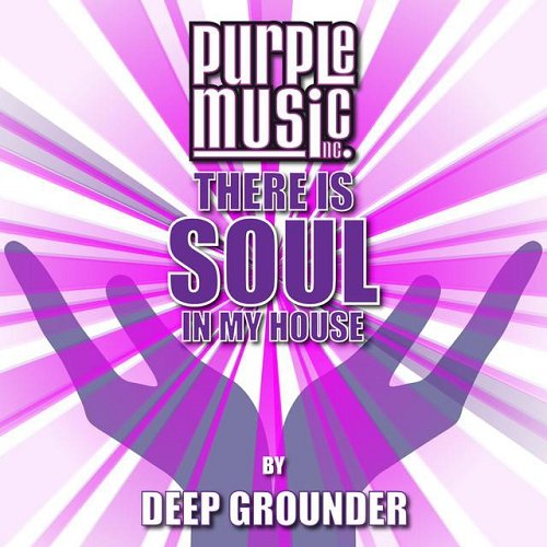 VA - There Is Soul In My House - Deep Grounder (2015)