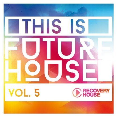 VA - This Is Future House Vol. 5 (2015)