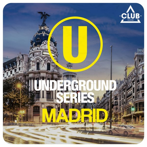 VA - Underground Series Madrid, Pt. 2 (2015)
