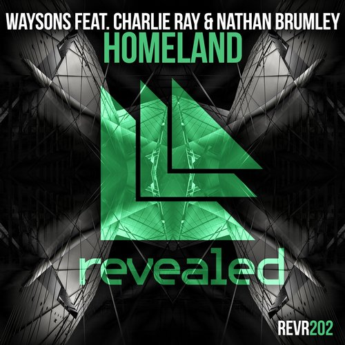 Waysons feat. Charlie Ray & Nathan Brumley - Homeland (Original Mix)