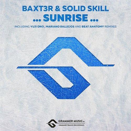 Baxt3r & Solid Skill - Sunrise