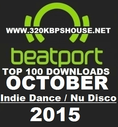 Beatport-Indie-Dance-Nu-Disco-Top-100-October-2015