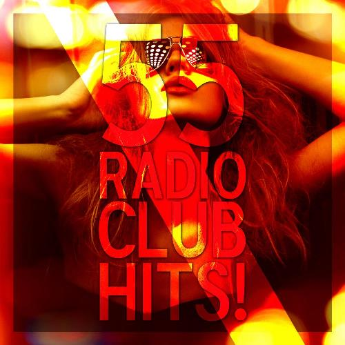 VA - 55 Radio Club Hits! (2015)