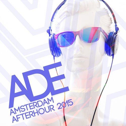 VA - ADE Amsterdam Afterhour 2015