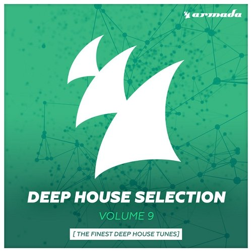 VA - Armada Deep House Selection Vol 9 The Finest Deep House Tunes (2015)