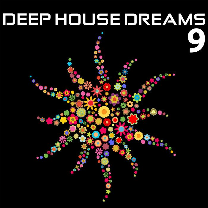 VA - Deep House Dreams Vol.9 (2015)