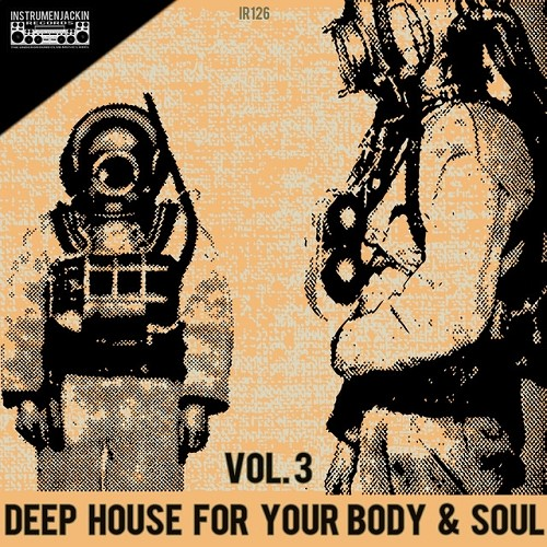 VA - Deep House for Your Body and Soul Vol 3 (2015)