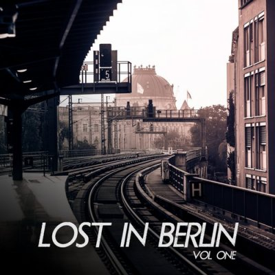 VA - Lost In Berlin Vol 1 (2015)