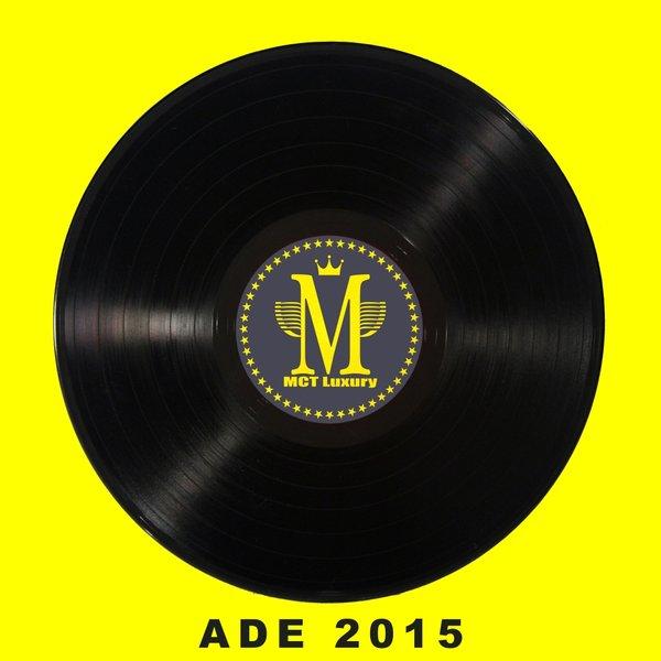 VA - MCT Luxury Presents ADE 2015