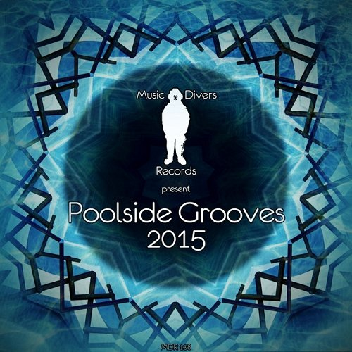 Va Music Divers Records Present Poolside Grooves 2015